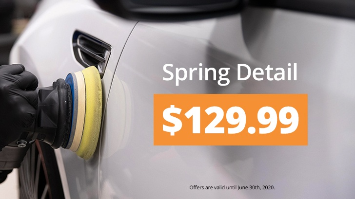 Spring Detail Starting at $129.99!